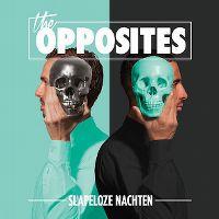 Cover The Opposites - Slapeloze nachten