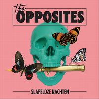 Cover The Opposites - Slapeloze nachten