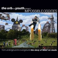 Cover The Orb and Youth - Impossible Oddities