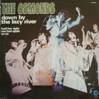 Cover The Osmonds - Down By The Lazy River