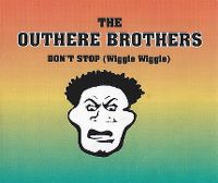 Cover The Outhere Brothers - Don't Stop (Wiggle Wiggle)