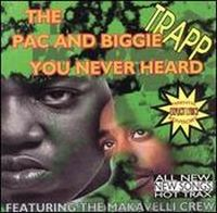 Cover The Pac and Biggie - The Pac and Biggie You Never Heard