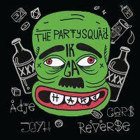 Cover The Partysquad & Adje, Gers, Jayh & Reverse - Ik ga hard