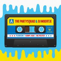 Cover The Partysquad & DJ Moortje feat. Kempi, Adje & MC Pester - Plakken