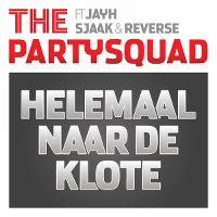 Cover The Partysquad feat. Jayh, Sjaak & Reverse - Helemaal naar de klote