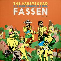 Cover The Partysquad feat. La Rouge, Ronnie Flex & SBMG - Fassen (Remix)