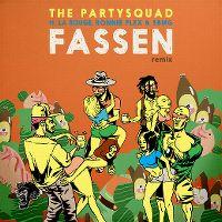 Cover The Partysquad feat. La Rouge, Ronnie Flex & SBMG - Fassen (Remix)