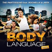 Cover The Partysquad feat. Rochelle and Jayh - Body Language (Ride)