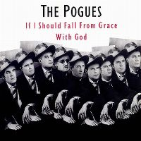 Cover The Pogues - If I Should Fall From Grace With God