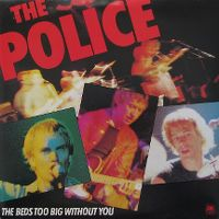 Cover The Police - The Bed's Too Big Without You