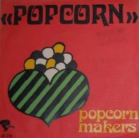 Cover The Pop-Corn Makers - Pop Corn