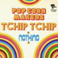 Cover The Pop-Corn Makers - Tchip Tchip