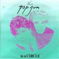 Cover The Pop Gun - In A Circle