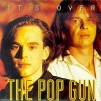 Cover The Pop Gun - It's Over