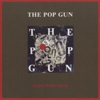 Cover The Pop Gun - Made In Belgium
