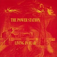 Cover The Power Station - Living In Fear