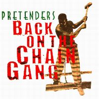 Cover The Pretenders - Back On The Chain Gang