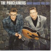 Cover The Proclaimers - What Makes You Cry