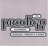 Cover The Prodigy - Experience Expanded: Remixes & B-Sides