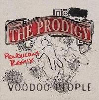 Cover The Prodigy - Voodoo People (Pendulum Remix) / Out Of Space