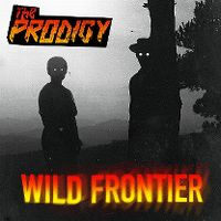 Cover The Prodigy - Wild Frontier