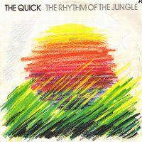 Cover The Quick - The Rhythm Of The Jungle