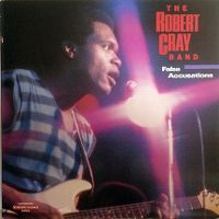 Cover The Robert Cray Band - False Accusations