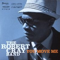 Cover The Robert Cray Band - You Move Me