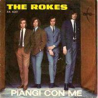 Cover The Rokes - Piangi con me