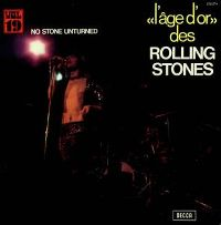 Cover The Rolling Stones - No Stone Unturned - L'Âge d'or des Rolling Stones Vol. 19