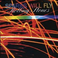 Cover The Rolling Stones - Sparks Will Fly