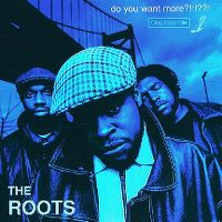 Cover The Roots - Do You Want More?!!!??!