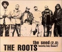Cover The Roots feat. Cody ChesnuTT - The Seed (2.0)