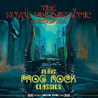 Cover The Royal Philharmonic Orchestra - The Royal Philharmonic Orchestra Plays Prog Rock Classics