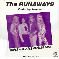 Cover The Runaways - Mama Weer All Crazee Now