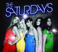 Cover The Saturdays - If This Is Love