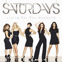 Cover The Saturdays - Living For The Weekend