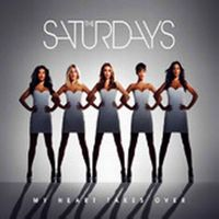 Cover The Saturdays - My Heart Takes Over