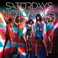 Cover The Saturdays - Notorious