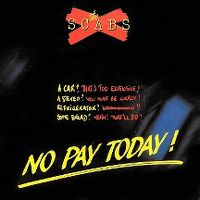 Cover The Scabs - No Pay Today