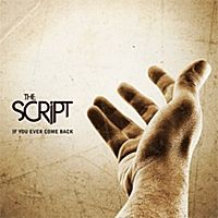 Cover The Script - If You Ever Come Back