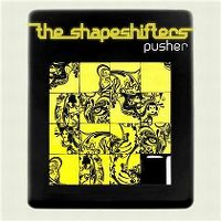 Cover The Shapeshifters - Pusher