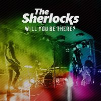 Cover The Sherlocks - Will You Be There?