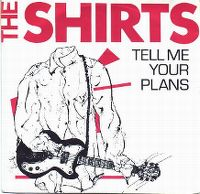 Cover The Shirts - Tell Me Your Plans
