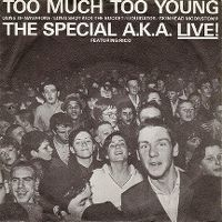 Cover The Special AKA - Too Much Too Young