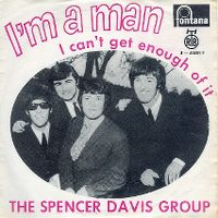 Cover The Spencer Davis Group - I'm A Man