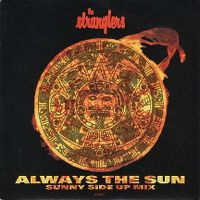 Cover The Stranglers - Always The Sun (Sunny Side Up Mix)
