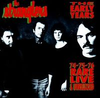 Cover The Stranglers - The Early Years - 74-75-76: Rare Live & Unreleased