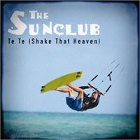Cover The Sunclub - Te Te (Shake That Heaven)