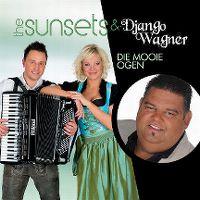 Cover The Sunsets & Django Wagner - Die mooie ogen (hebben mij bedrogen)